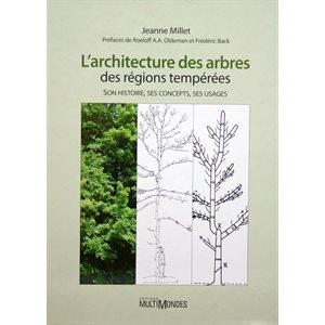 L'architecture des arbres - Jeanne Millet