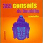 365 Conseils du Bouddha - Robert Allen