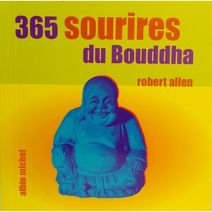 365 Sourires du Bouddha - Robert Allen
