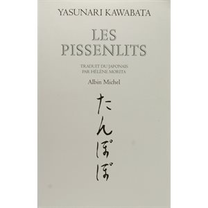 Les Pissenlits - Yasunari Kawabata