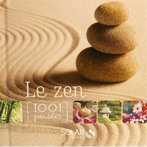 Le Zen - 1001 pensées
